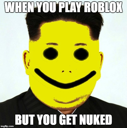 kim oof | image tagged in north korea,roblox,blame russia,oof,nuke,rip | made w/ Imgflip meme maker