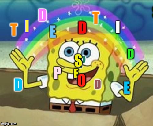 The colors | T I P D S E D D O I E | image tagged in spongith tidith,tide pods meme | made w/ Imgflip meme maker
