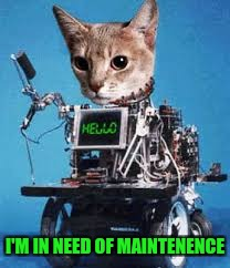 I'M IN NEED OF MAINTENENCE | made w/ Imgflip meme maker