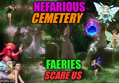 """Nefarious Cemetary Faeries"" Ghost Week! A LaurynFlint Event. Jan 21-27.  
