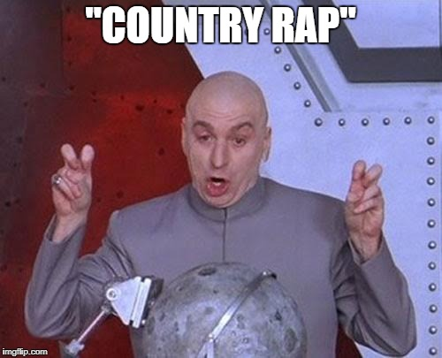 "Dr Evil Laser Meme | ""COUNTRY RAP"" 