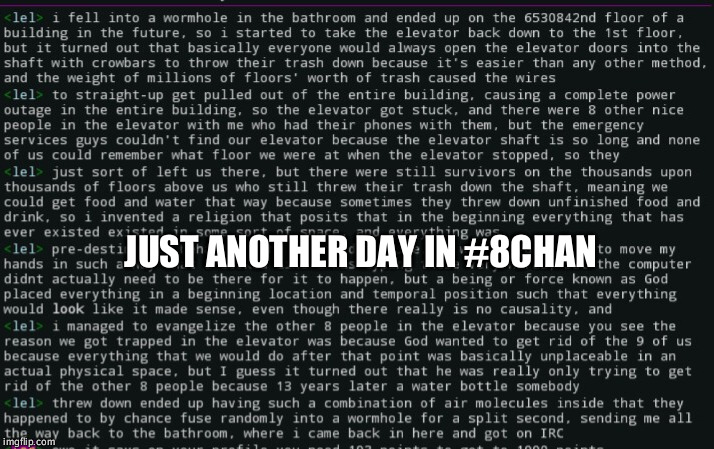 irc.rizon.net #8chan | JUST ANOTHER DAY IN #8CHAN | image tagged in chat,autism,4chan | made w/ Imgflip meme maker