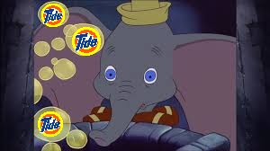 You'd have to be a Dumbo to eat detergent! | A A | image tagged in tide pods | made w/ Imgflip meme maker