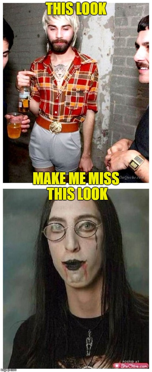 But they both suck! | THIS LOOK MAKE ME MISS THIS LOOK | image tagged in hipsters,emo,marilyn manson,life sucks,mass shooting | made w/ Imgflip meme maker