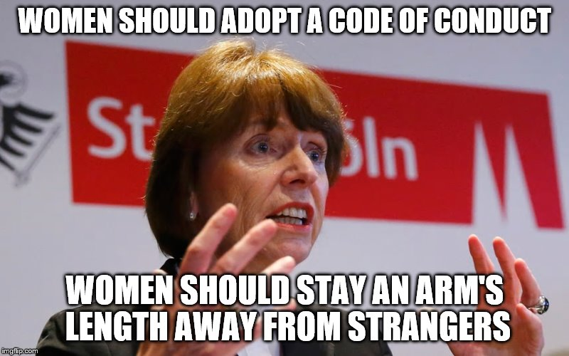 WOMEN SHOULD ADOPT A CODE OF CONDUCT WOMEN SHOULD STAY AN ARM'S LENGTH AWAY FROM STRANGERS | made w/ Imgflip meme maker