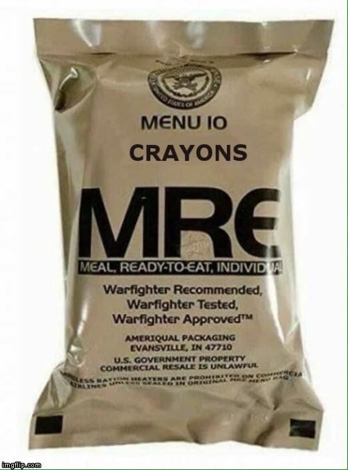 Marine MRE | image tagged in military | made w/ Imgflip meme maker