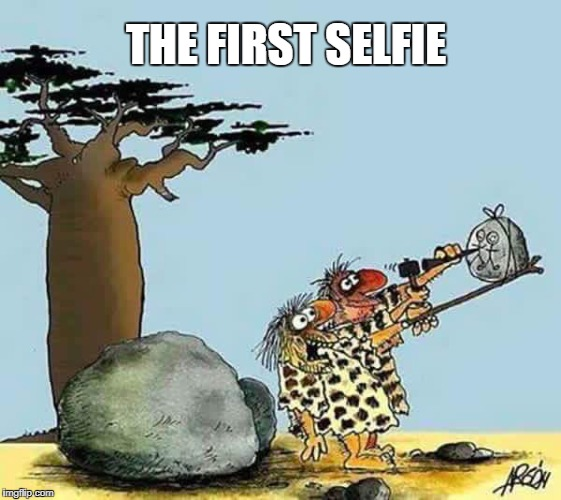 selfie | THE FIRST SELFIE | image tagged in selfie | made w/ Imgflip meme maker