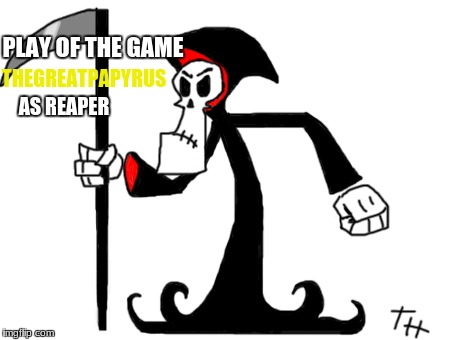 play of the game: saltyjerk as bastion | PLAY OF THE GAME THEGREATPAPYRUS AS REAPER | image tagged in play of the game,overwatch - reaper,reaper overwatch,overwatch memes,overwatch | made w/ Imgflip meme maker