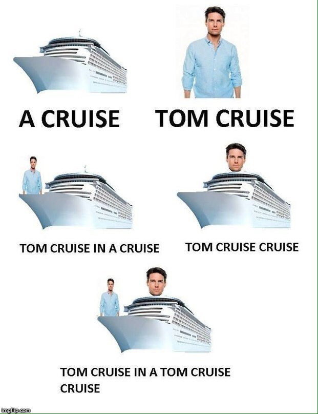 image tagged in tom cruise,cruise | made w/ Imgflip meme maker