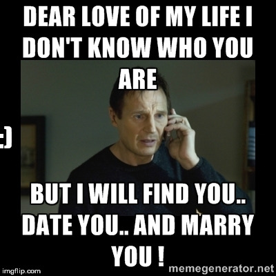 Taken | :) | image tagged in memes,funny,liam neeson taken | made w/ Imgflip meme maker