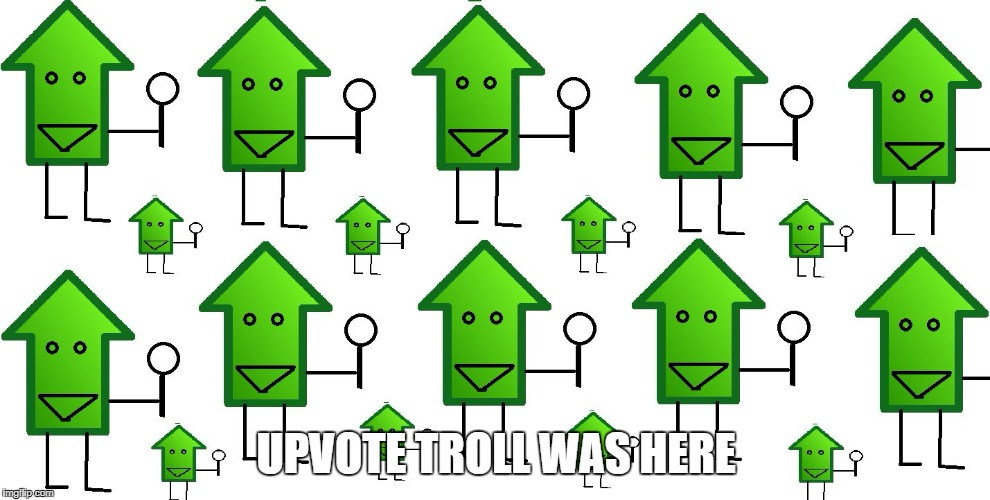 upvote dectitives | UPVOTE TROLL WAS HERE | image tagged in upvote dectitives | made w/ Imgflip meme maker