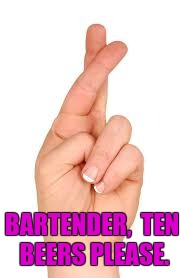 BARTENDER,  TEN BEERS PLEASE. | made w/ Imgflip meme maker