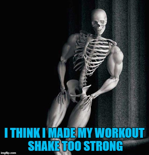 I THINK I MADE MY WORKOUT SHAKE TOO STRONG | made w/ Imgflip meme maker