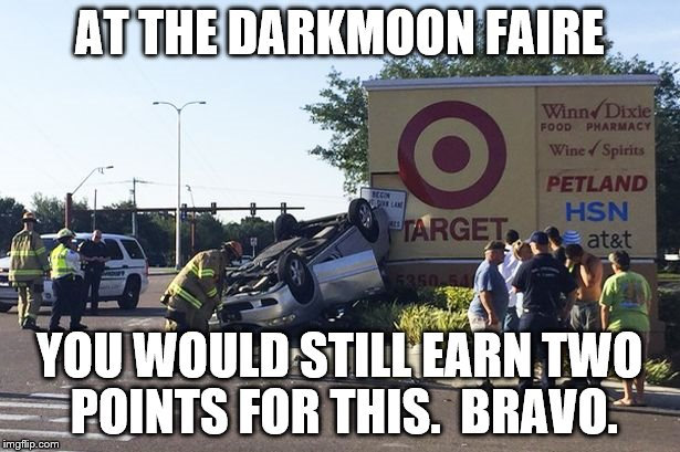 Car hits Target sign | AT THE DARKMOON FAIRE YOU WOULD STILL EARN TWO POINTS FOR THIS.  BRAVO. | image tagged in funny,wreck,target,wow | made w/ Imgflip meme maker