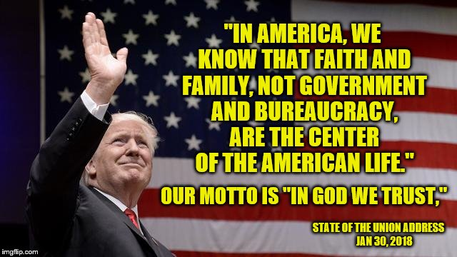 "Trump hits a home run! | ""IN AMERICA, WE KNOW THAT FAITH AND FAMILY, NOT GOVERNMENT AND BUREAUCRACY, ARE THE CENTER OF THE AMERICAN LIFE."" OUR MOTTO IS ""IN GOD WE TR 