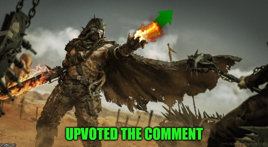 UPVOTED THE COMMENT | made w/ Imgflip meme maker