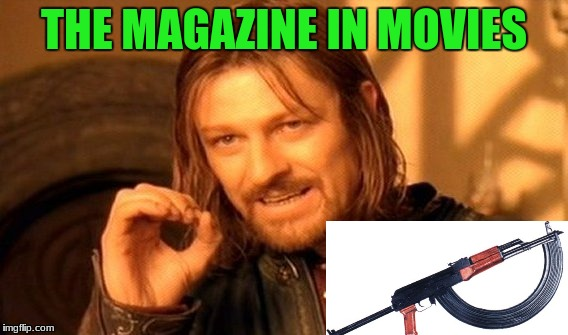 One Does Not Simply Meme | THE MAGAZINE IN MOVIES | image tagged in memes,one does not simply | made w/ Imgflip meme maker