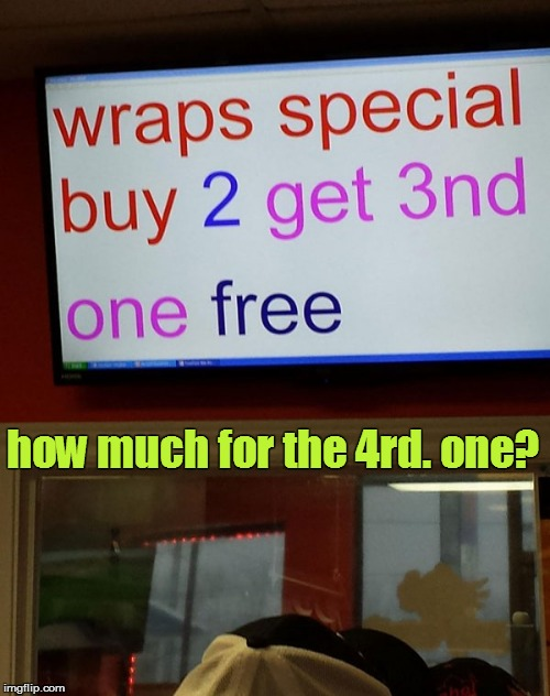 Math 101 | how much for the 4rd. one? | image tagged in funny | made w/ Imgflip meme maker