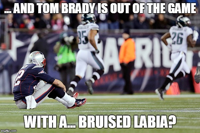 Tom Brady Out! | image tagged in tom brady sad,nfl football,funny | made w/ Imgflip meme maker