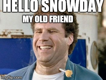 Thinking about how long it will take to make up all these snow days makes my substance abuse make sense | HELLO SNOWDAY MY OLD FRIEND | image tagged in old school,snow,snow day | made w/ Imgflip meme maker