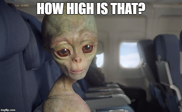 HOW HIGH IS THAT? | made w/ Imgflip meme maker