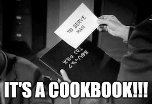 IT'S A COOKBOOK!!! | made w/ Imgflip meme maker