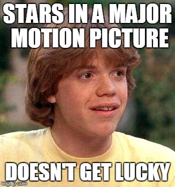 STARS IN A MAJOR MOTION PICTURE DOESN'T GET LUCKY | made w/ Imgflip meme maker