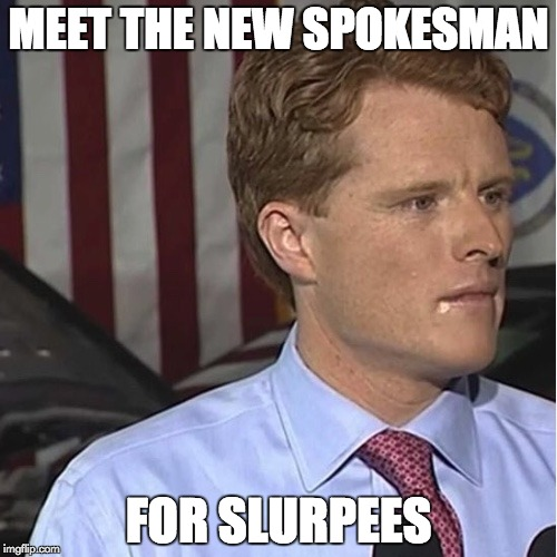 MEET THE NEW SPOKESMAN FOR SLURPEES | image tagged in drool kennedy | made w/ Imgflip meme maker