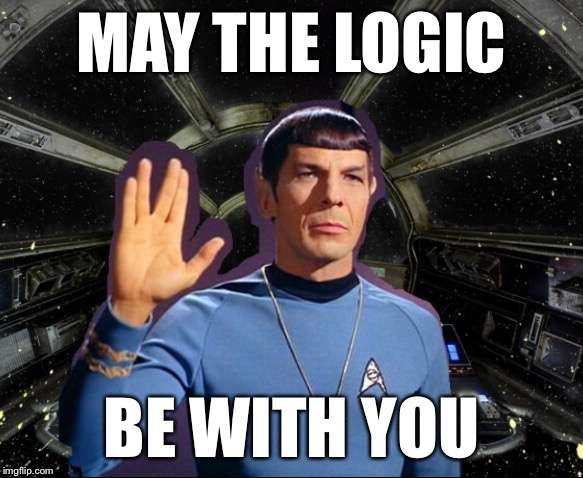 Spock Wars  | S | image tagged in star trek,star wars,spock live long and prosper,may the force be with you,funny memes | made w/ Imgflip meme maker
