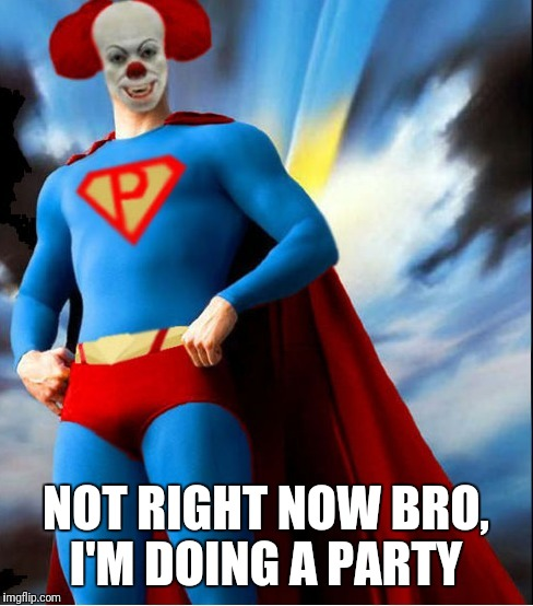 NOT RIGHT NOW BRO, I'M DOING A PARTY | made w/ Imgflip meme maker