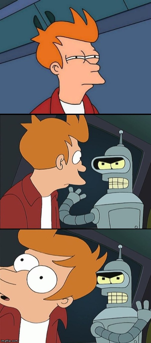 Bender slap Fry | image tagged in bender slap fry | made w/ Imgflip meme maker