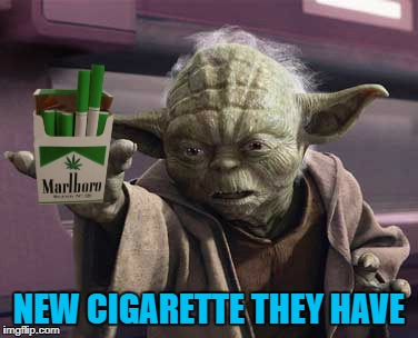NEW CIGARETTE THEY HAVE | made w/ Imgflip meme maker