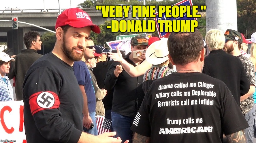 """VERY FINE PEOPLE."" -DONALD TRUMP 