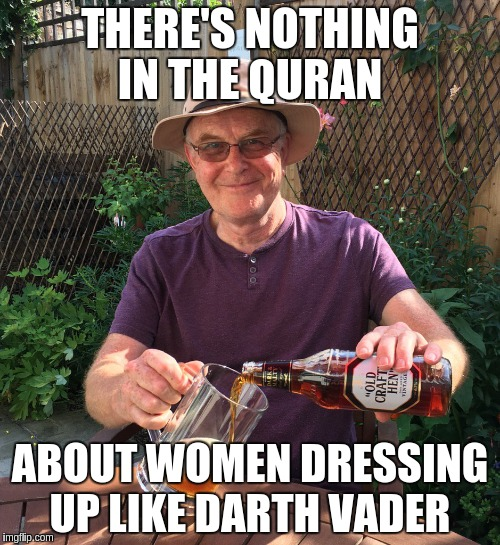 Darth Muslims  | THERE'S NOTHING IN THE QURAN ABOUT WOMEN DRESSING UP LIKE DARTH VADER | image tagged in pat condell,burka,darth vader | made w/ Imgflip meme maker