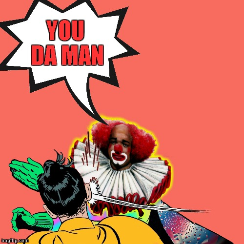 YOU DA MAN | made w/ Imgflip meme maker