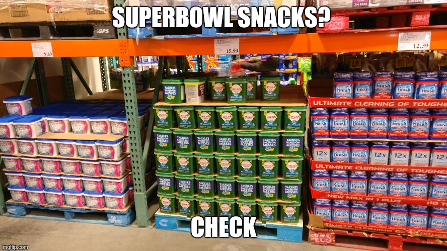 SUPERBOWL SNACKS? CHECK | image tagged in superbowl,tidepods,pods,snacks | made w/ Imgflip meme maker