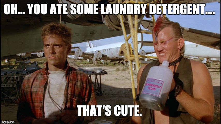 Old school challenges were way cooler  | OH... YOU ATE SOME LAUNDRY DETERGENT.... THAT'S CUTE. | image tagged in the wraith - skank,tide pods,poison control,you  bunch of losers,back in my day,skunkdynamite | made w/ Imgflip meme maker