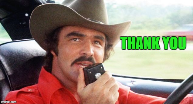 bandit | THANK YOU | image tagged in bandit | made w/ Imgflip meme maker