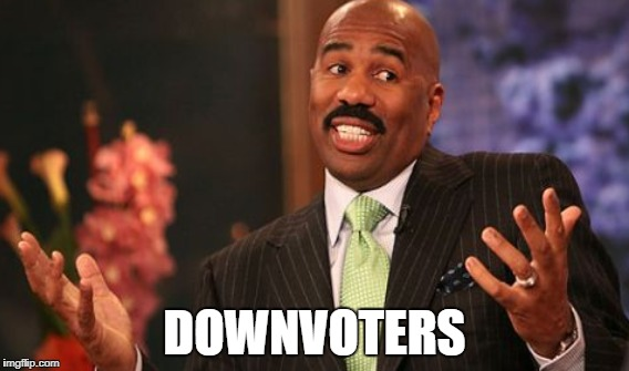 DOWNVOTERS | made w/ Imgflip meme maker