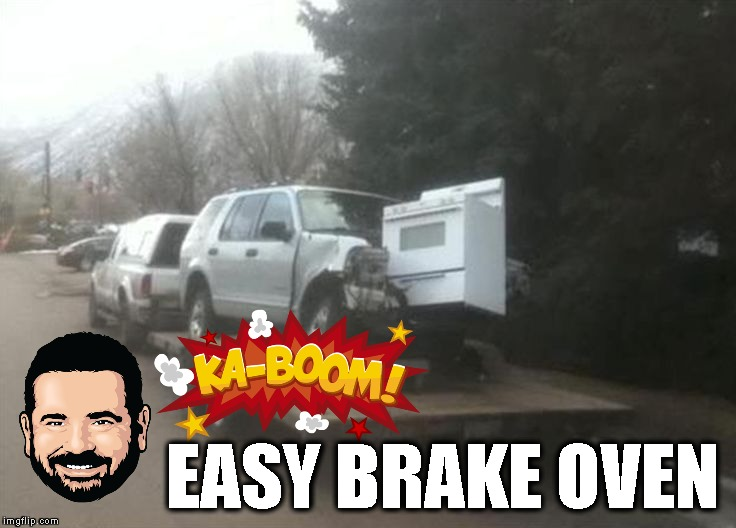Just Hit It And Forget It | EASY BRAKE OVEN | image tagged in billy mays,cars,toys,kaboom,funny car crash,crash | made w/ Imgflip meme maker