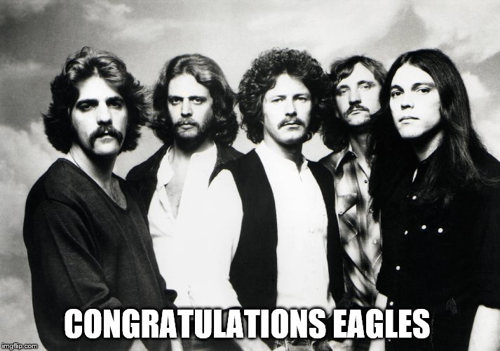 congratulations eagles | CONGRATULATIONS EAGLES | image tagged in eagles,congratulations eagles | made w/ Imgflip meme maker