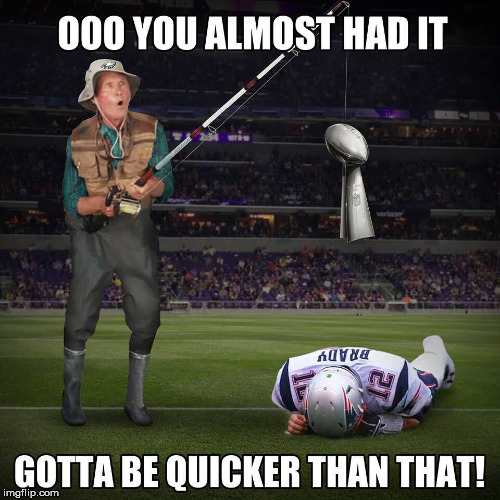 Gotta Be Quicker Than That | image tagged in superbowl,nfl,patriots,philadelphia eagles,football,nfl football | made w/ Imgflip meme maker