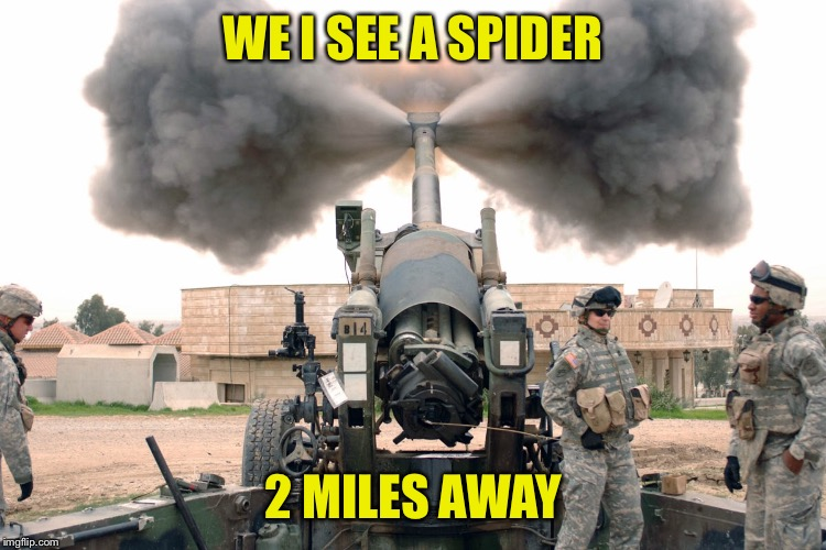 WE I SEE A SPIDER 2 MILES AWAY | made w/ Imgflip meme maker