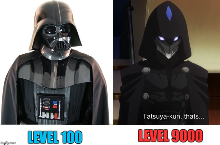 darker level | LEVEL 9000 LEVEL 100 | image tagged in starwars,anime,memes | made w/ Imgflip meme maker