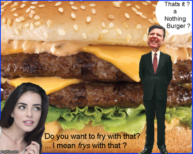 Do you want sauce with that Nothing Burger ? | image tagged in the memo,lebron james crying,politics lol,funny memes,nothing burger,current events | made w/ Imgflip meme maker