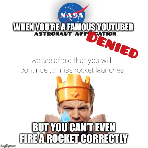 Chief Pat Rocket Fails | WHEN YOU'RE A FAMOUS YOUTUBER BUT YOU CAN'T EVEN FIRE A ROCKET CORRECTLY | image tagged in memes,clash royale,funny memes,homemade | made w/ Imgflip meme maker
