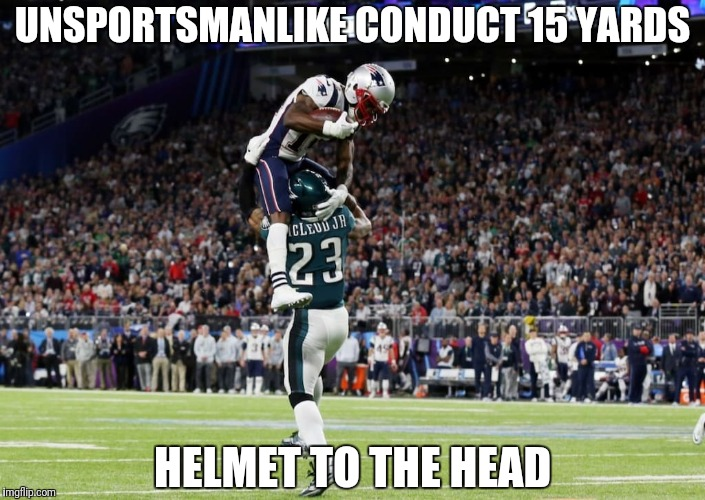 UNSPORTSMANLIKE CONDUCT 15 YARDS HELMET TO THE HEAD | image tagged in unsportsmanlike conduct | made w/ Imgflip meme maker