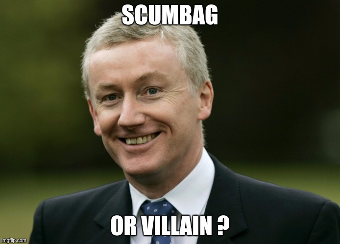 SCUMBAG OR VILLAIN ? | image tagged in rbs fred goodwin | made w/ Imgflip meme maker