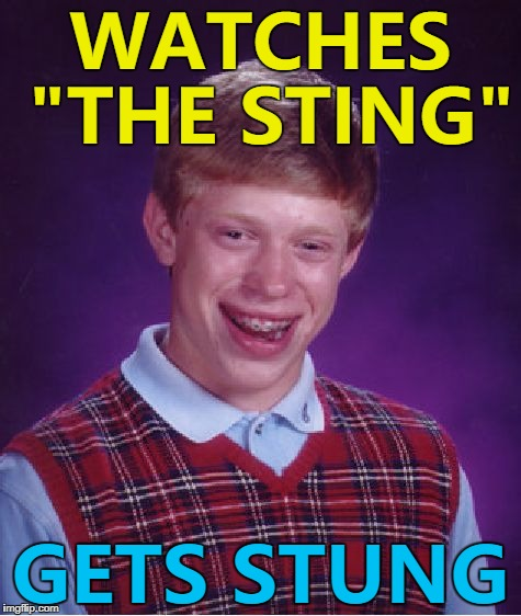 "The same happened with ""Bee Movie""... :) 