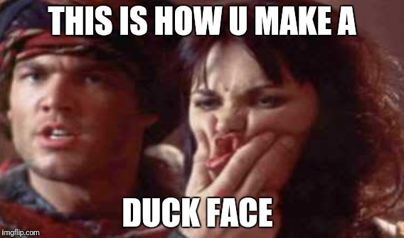 Duck face |  THIS IS HOW U MAKE A; DUCK FACE | image tagged in duck face chicks,angry duck,xena warrior princess,xena,angry xena | made w/ Imgflip meme maker